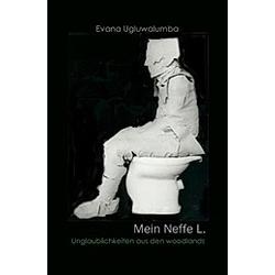 Mein Neffe L.. Evana Ugluwalumba  - Buch