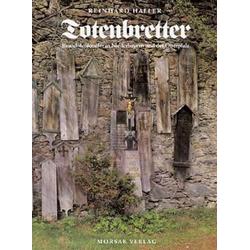 Totenbretter als Buch von Reinhard Haller