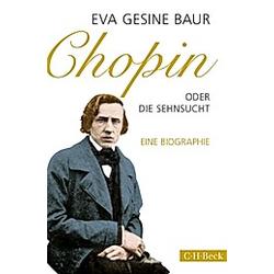Chopin. Eva G. Baur  - Buch