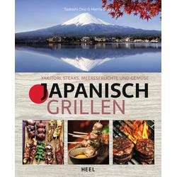 Japanisch Grillen als Buch von Tadashi Ono/ Harris Salat