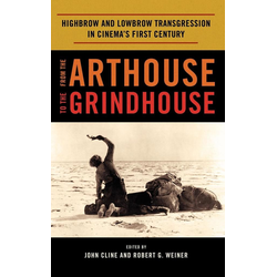 From the Arthouse to the Grindhouse als Buch von