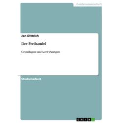 Der Freihandel als Buch von Jan Dittrich