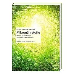 Einblicke in die Welt der Mikronährstoffe