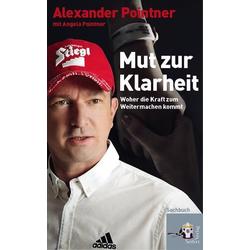 Mut zur Klarheit als Buch von Alexander Pointner/ Angela Pointner