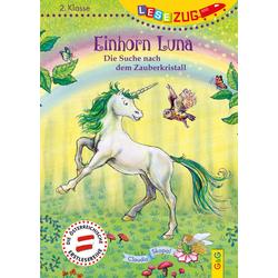 LESEZUG/2. Klasse: Einhorn Luna. Die Suche nach dem Zauberkristall: Buch von Claudia Skopal