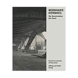 Bernhard Hermkes. Giacomo Calandra di Roccolino  - Buch