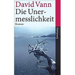 Die Unermesslichkeit. David Vann  - Buch