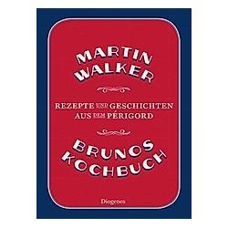Brunos Kochbuch. Martin Walker  - Buch