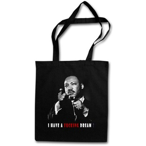 I HAVE A FUCKING DREAM STOFFTASCHE Martin Luther King Black Panthers Power