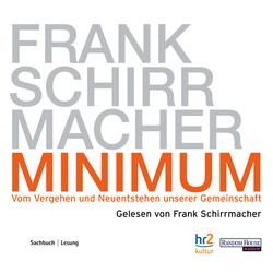 Minimum: Hörbuch Download von Frank Schirrmacher