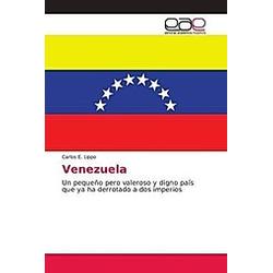 Venezuela. Carlos E. Lippo  - Buch