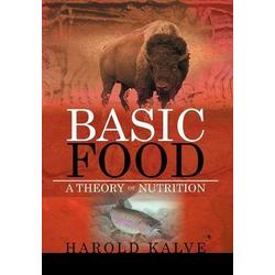 Basic Food als Buch von Harold Kalve