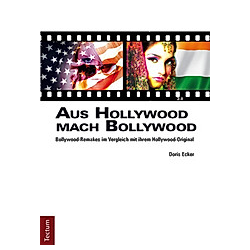 Aus Hollywood mach Bollywood. Doris Ecker  - Buch