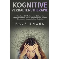Kognitive Verhaltenstherapie: Buch von Ralf Engel