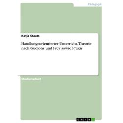 Handlungsorientierter Unterricht: eBook von Katja Staats