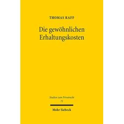 Die gewöhnlichen Erhaltungskosten als Buch von Thomas Raff