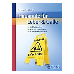 Hausputz für Leber & Galle. Volker Schmiedel  - Buch