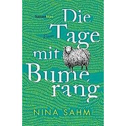 Die Tage mit Bumerang. Nina Sahm  - Buch