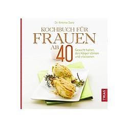 Kochbuch für Frauen ab 40