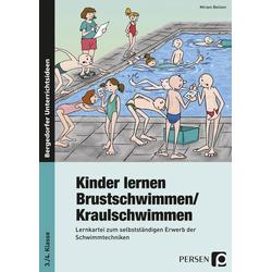 Kinder lernen Brustschwimmen/Kraulschwimmen als Buch von Miriam Beitzen