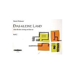 Das kleine Land  Klavierschule. Martin Widmaier  - Buch