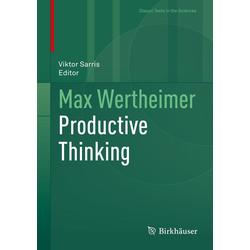 Max Wertheimer Productive Thinking als Buch von Max Wertheimer