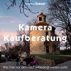 Kamera Kaufberatung als Buch von Markus Bauer