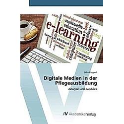 Digitale Medien in der Pflegeausbildung
