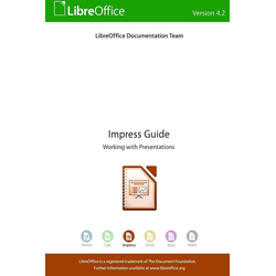 LibreOffice 4.2 Impress Guide als Taschenbuch von Libreoffice Documentation Team