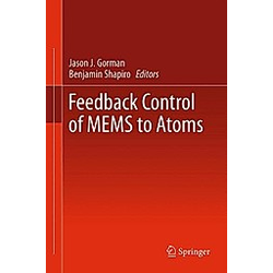 Feedback Control of MEMS to Atoms - Buch