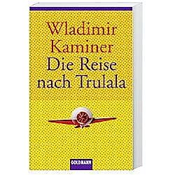 Die Reise nach Trulala. Wladimir Kaminer  - Buch