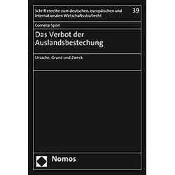 Das Verbot der Auslandsbestechung. Cornelia Spörl  - Buch