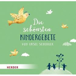 Die schönsten Kindergebete von Ursel Scheffler: Buch von Ursel Scheffler