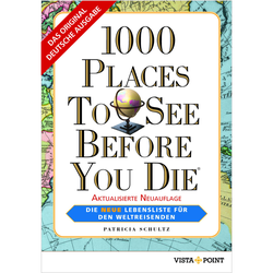 Reiseführer weltweit - 1000 PLACES TO SEE BEFORE YOU DIE - Weltweit