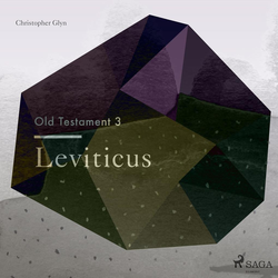 The Old Testament 3 - Leviticus als Hörbuch Download von Christopher Glyn