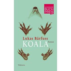 Koala als Buch von Lukas Bärfuss