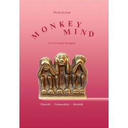 Monkey Mind: Buch von Phyllis Krystal