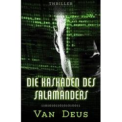 Die Kaskaden des Salamanders. Van Deus  - Buch