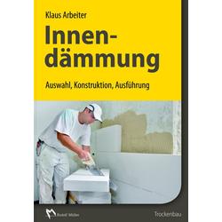 Innendämmung als Buch von Klaus Arbeiter
