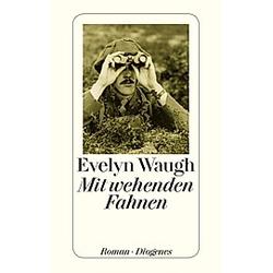 Mit wehenden Fahnen. Evelyn Waugh  - Buch