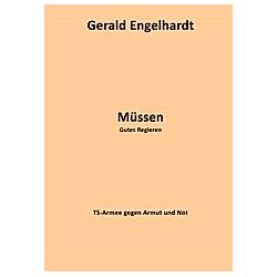 Müssen. Gerald Engelhardt  - Buch