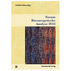 Forum Bioenergetische Analyse 2016 - Buch