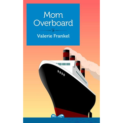 Mom Overboard