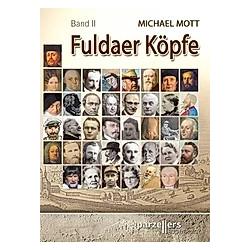 Fuldaer Köpfe  Band 2. Michael Mott  - Buch