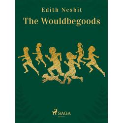 Wouldbegoods: eBook von Nesbit Edith Nesbit
