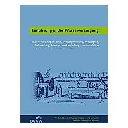 Einführung in die Wasserversorgung - Buch