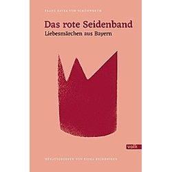 Das rote Seidenband. Franz X. von Schönwerth  - Buch