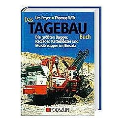 Das Tagebau Buch. Thomas Wilk  Urs Peyer  - Buch