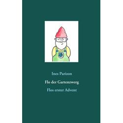 Flo der Gartenzwerg als Buch von Ines Parizon