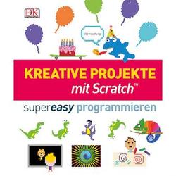 Kreative Projekte mit Scratch™